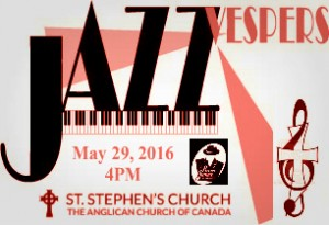 Jazz Vespers at St. Stephens ~ West Vancouver @ St. Stephen's Anglican Church | West Vancouver | British Columbia | Canada